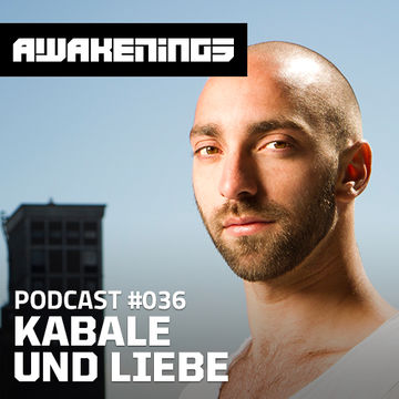 2014-06-23 - Kabale Und Liebe - Awakenings Podcast 036.jpg