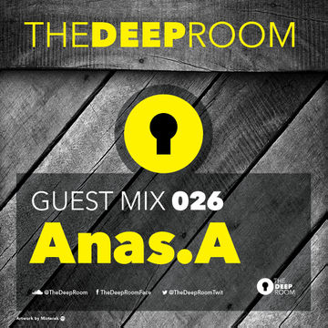 2014-11-04 - Anas.A - The Deep Room Guest Mix 026.jpg