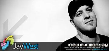 2011-02-28 - Jay West - New Mix Monday.jpg
