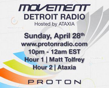 2013-04-28 - Ataxia, Matt Tolfrey - Movement Detroit Radio, Proton Radio.jpg