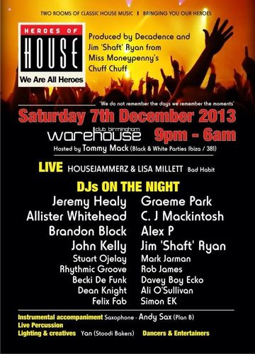 2013-12-07 - Heroes Of House, Gibb Street Warehouse.jpg