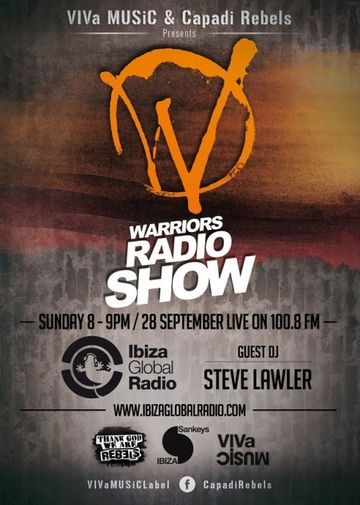 2014-09-28 - Steve Lawler - VIVa WaRRIORS, Ibiza Global Radio.jpg