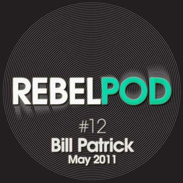 2011-05-10 - Bill Patrick - RebelPod 12.jpg