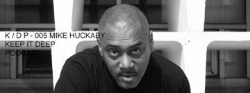 2013-11-18 - Mike Huckaby - Keep It Deep Podcast 5.jpg