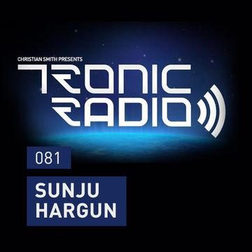 2014-02-14 - Sunju Hargun - Tronic Podcast 081.jpg
