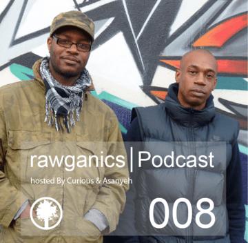 2014-09-08 - Curious & Asanyeh - Rawganics Podcast 8.png