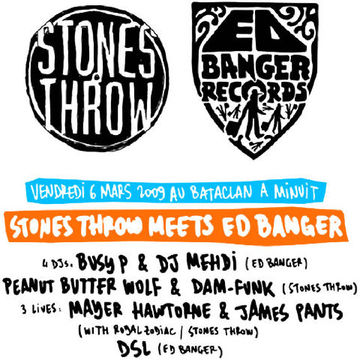 2009-03-06 - Stones Throw Meets Ed Banger, Le Bataclan.jpg