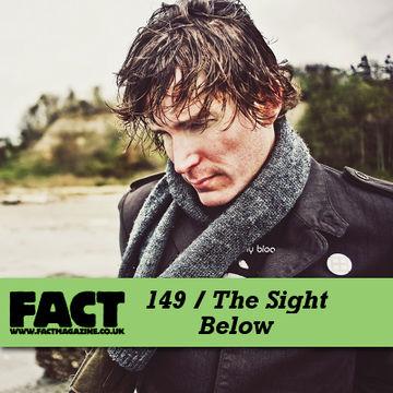 2010-05-14 - The Sight Below - FACT Mix 149.jpg