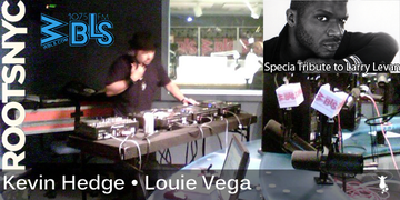 2010-07-16 - Louie Vega & Kevin Hedge - Larry Levan Tribute, Roots NYC Live.png