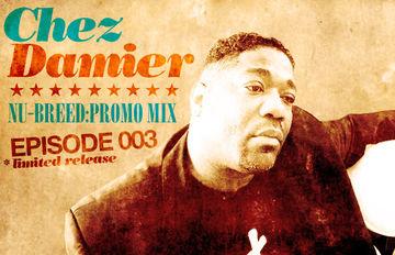 2012-07-02 - Chez Damier - Nu-Breed Promo Mix Episode 003.jpg
