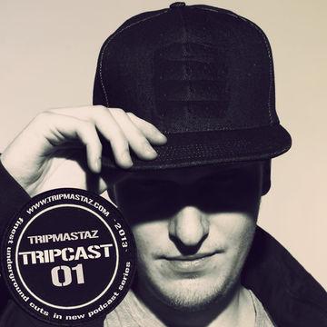 2012-12-18 - Tripmastaz - Tripcast 01.jpg