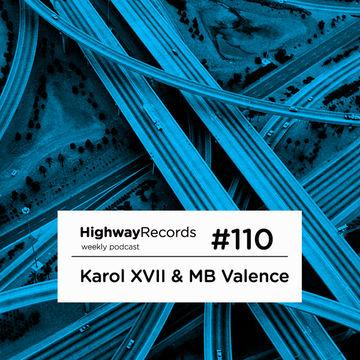 2013-04-22 - Karol XVII & MB Valence - Highway Podcast 110.jpg