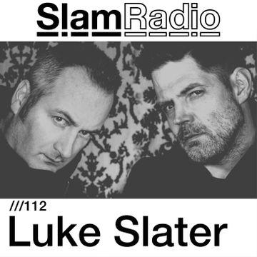 2014-11-20 - Luke Slater - Slam Radio 112.jpg