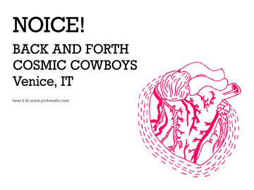 2010-05-16 - Cosmic Cowboys - Noice! Podcast 134.jpg