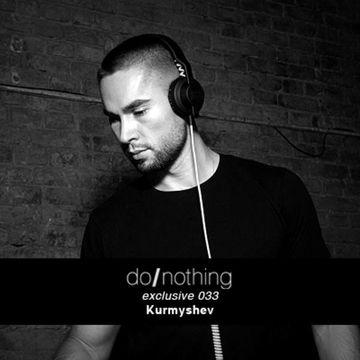 2013-07-04 - Kurmyshev - donothing 033 Exclusive Mix.jpg