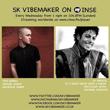 2014-06-25 - SK Vibemaker, Maverick Sabre - Rinse FM.jpg