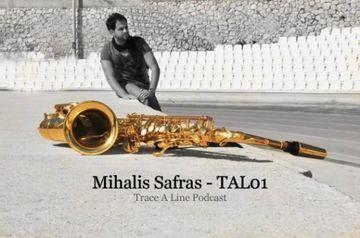 2009-12-18 - Mihalis Safras - Trace A Line Podcast (TAL01).jpg