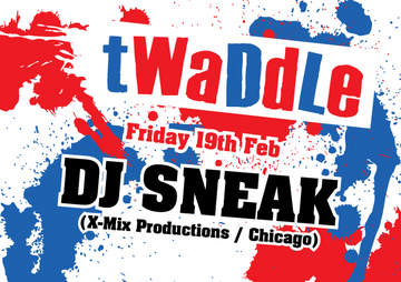 2010-02-19 - DJ Sneak @ Twaddle, My House -1.jpg