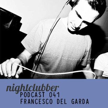 2012-01-16 - Francesco Del Garda - Nightclubber.ro Podcast 041.jpg