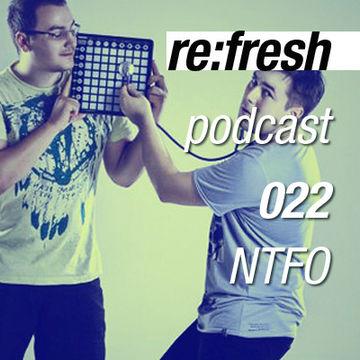 2012-03-26 - NTFO - ReFresh Music Podcast 22.jpg