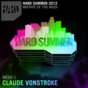 2012-06-26 - Claude VonStroke - Hard Summer Mixtape 1.jpg