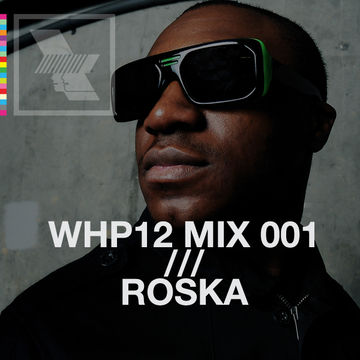 2012-08-13 - Roska - WHP12 Mix 001.jpg