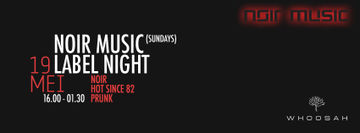2013-05-19 - Noir Music Label Night, Whoosah.jpg