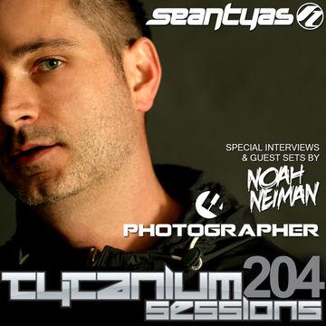 2013-07-08 - Sean Tyas, Photographer & Noah Neiman - Tytanium Sessions 204.jpg