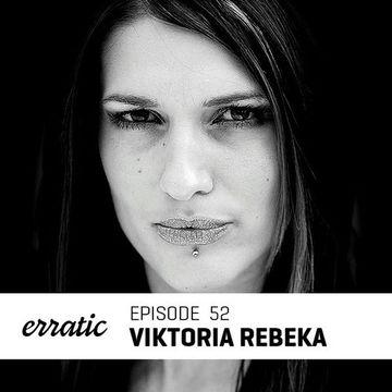 2013-09-23 - Viktoria Rebeka - Erratic Podcast 52.jpg