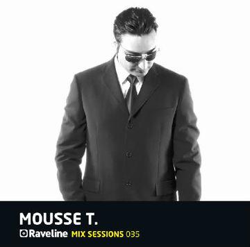 2011-07 - Mousse T. - Raveline Mix Sessions 035.jpg