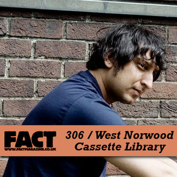 2011-12-05 - West Norwood Cassette Library - FACT Mix 306.jpg