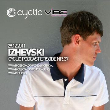 2011-12-28 - Izhevski - Cyclic Podcast 37.jpg