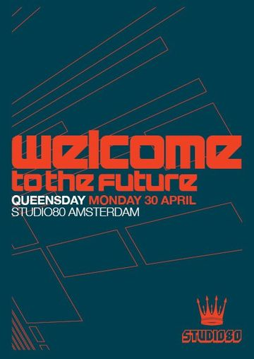 2012-04-30 - Welcome To The Future - Queensday, Studio 80 -1.jpg