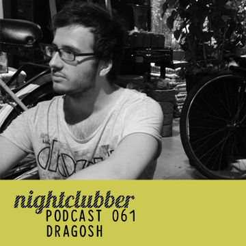 2012-06-19 - Dragosh - Nightclubber.ro Podcast 061.jpg