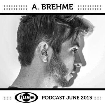 2013-06-04 - A. Brehme - Fuse Podcast.jpg