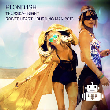 2013-08-30 - Blondish @ Robot Heart, Burning Man.jpg