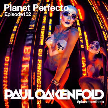 2013-09-30 - Paul Oakenfold - Planet Perfecto 152, DI.FM.jpg