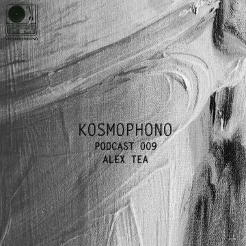 2014-06-02 - Alex Tea - Kosmophono Podcast 009.jpg