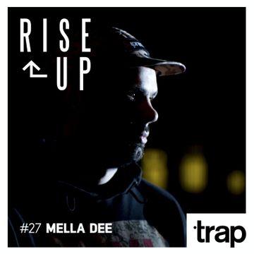 2014-12-11 - Mella Dee - Rise Up 26 (Trap Magazine).jpg