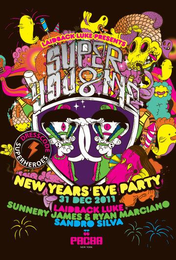 2011-12-31 - Super You & Me - New Years Eve, Pacha, NYC.jpg