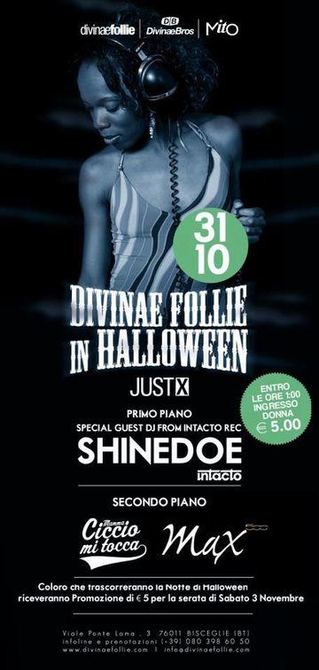 2012-10-31 - Shinedoe @ Halloween, Divinae Follie.jpg