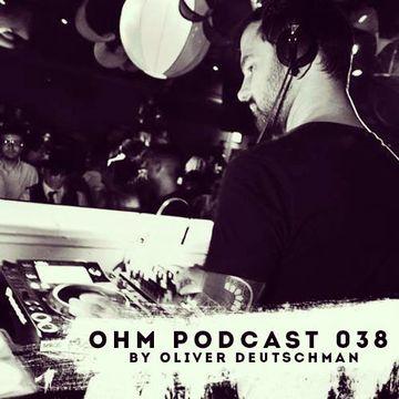 2014-06-16 - Oliver Deutschmann - Ohm Podcast 038.jpg