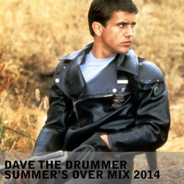 2014-09-15 - Dave The Drummer - Summer's Over DJ Mix.jpg