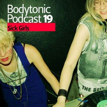 2008-08-14 - Sick Girls - Bodytonic Podcast 19 -2.jpg