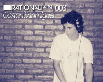 2011-10-22 - Gaston Sanmiguel - Rationalizing003.jpg