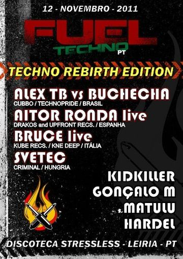 2011-11-12 - Fuel Techno Pt Techno Rebirth Edition, StressLess.jpg