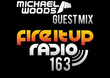 2012-08-13 - Michael Woods - Fire It Up (FIUR 163).jpg