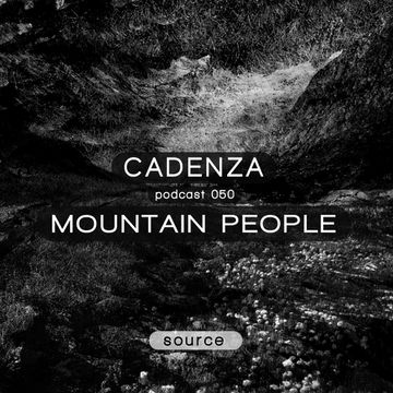 2013-02-06 - Mountain People - Cadenza Podcast 050 - Source.jpg