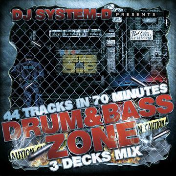 2012-10-11 - DJ System-D - Drum & Bass Zone 3 Decks Mix.jpg