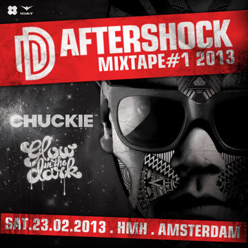 2012-12-18 - Chuckie & GlowInTheDark - The Aftershock Mixtape 1.jpg